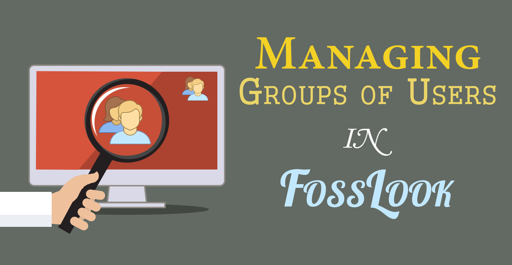 How to use user groups in FossLook