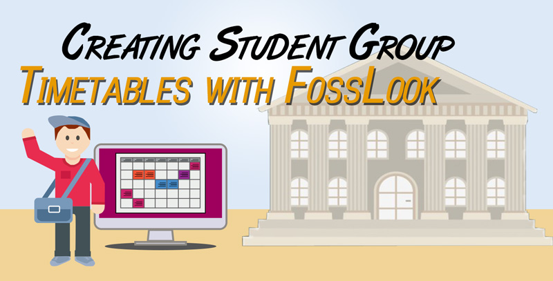 How to create a student timetable with FossLook