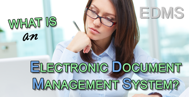 What is an Electronic Document Management System?